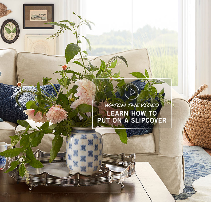How to Put On a Slipcover