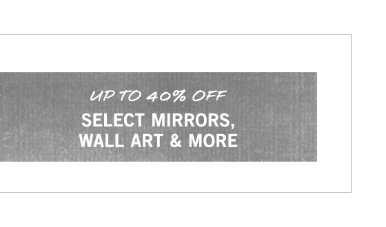 Mirrors, Wall Art & More Sale